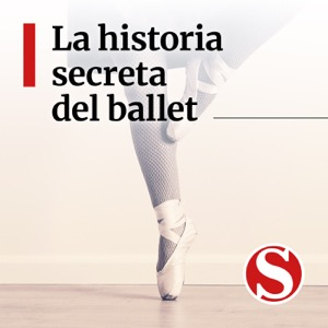 La historia secreta del ballet