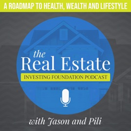 The Real Estate Investing Foundation Podcast - Finding