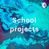 School projects podcast