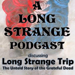 A Long Strange Podcast