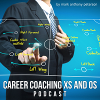 Career Coaching Xs and Os podcast