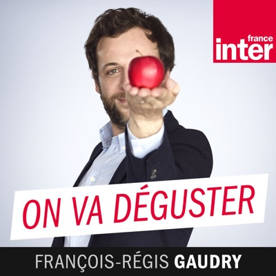 On va déguster:France Inter