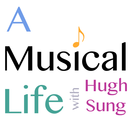 Cover image of A Musical Life with Hugh Sung