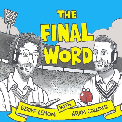 The Final Word Cricket Podcast:Bad Producer Productions