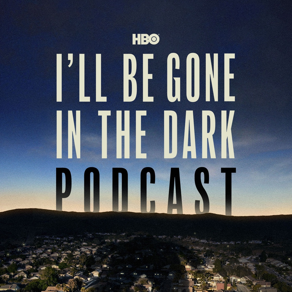 HBO's I'll Be Gone In The Dark Podcast