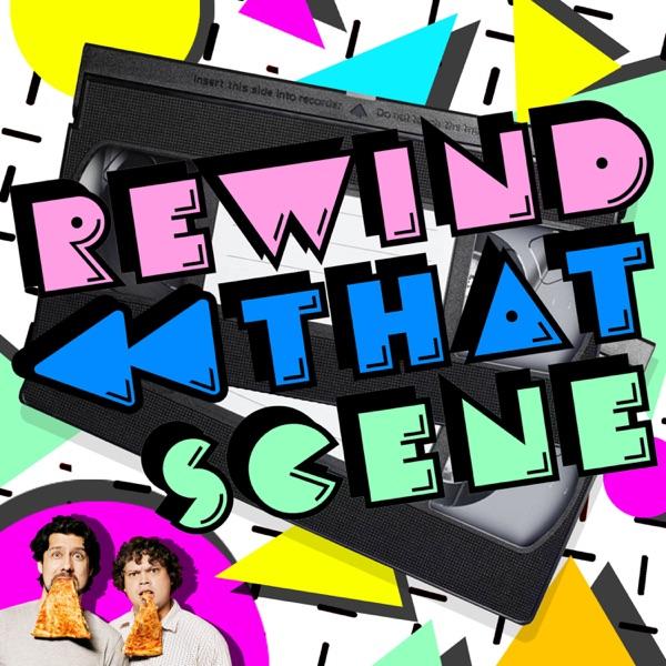 Rewind That Scene