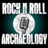 Rock N Roll Archaeology artwork