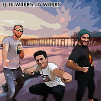 If it works it works podcast