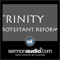 Trinity Protestant Reformed Church podcast