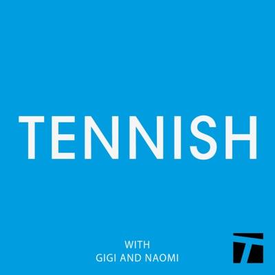 Tennish:Tennish/Tennis Channel Podcast Network