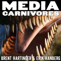 Media Carnivores