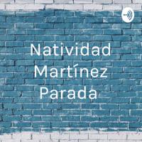 Natividad Martínez Parada podcast