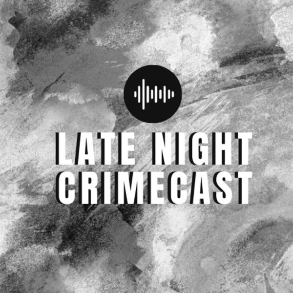 Late Night Crimecast