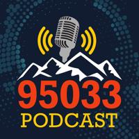 95033 Podcast - By Scott Green podcast