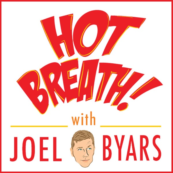 Hot Breath! Podcast: Your Weekly Guide to Comedy Mastery