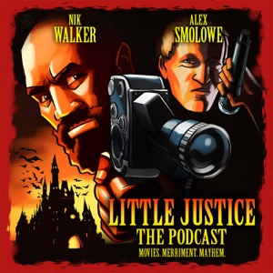 Little Justice: The Podcast