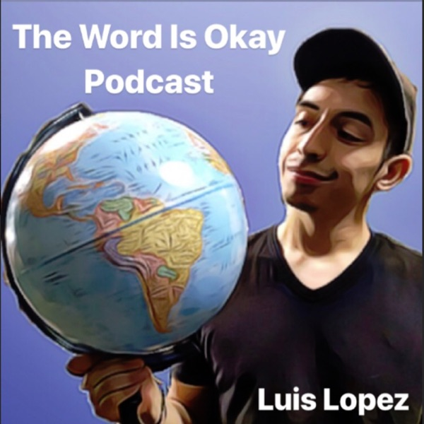 The World Is Okay Podcast