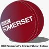 BBC Somerset's Cricket Show: Extras