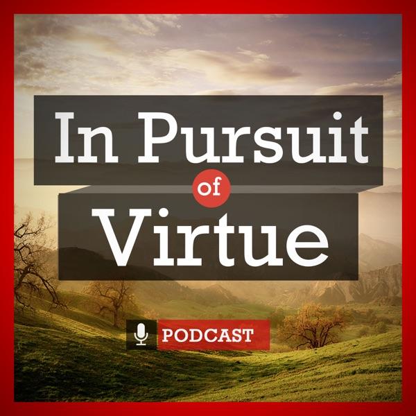 In Pursuit of Virtue
