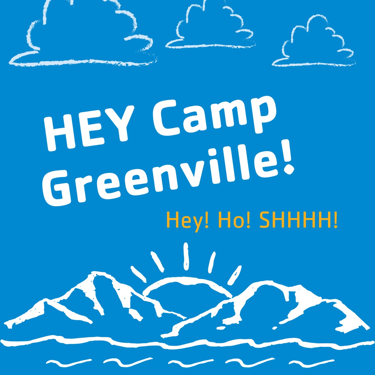 Hey Camp Greenville!