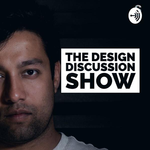 Design Discussion Show