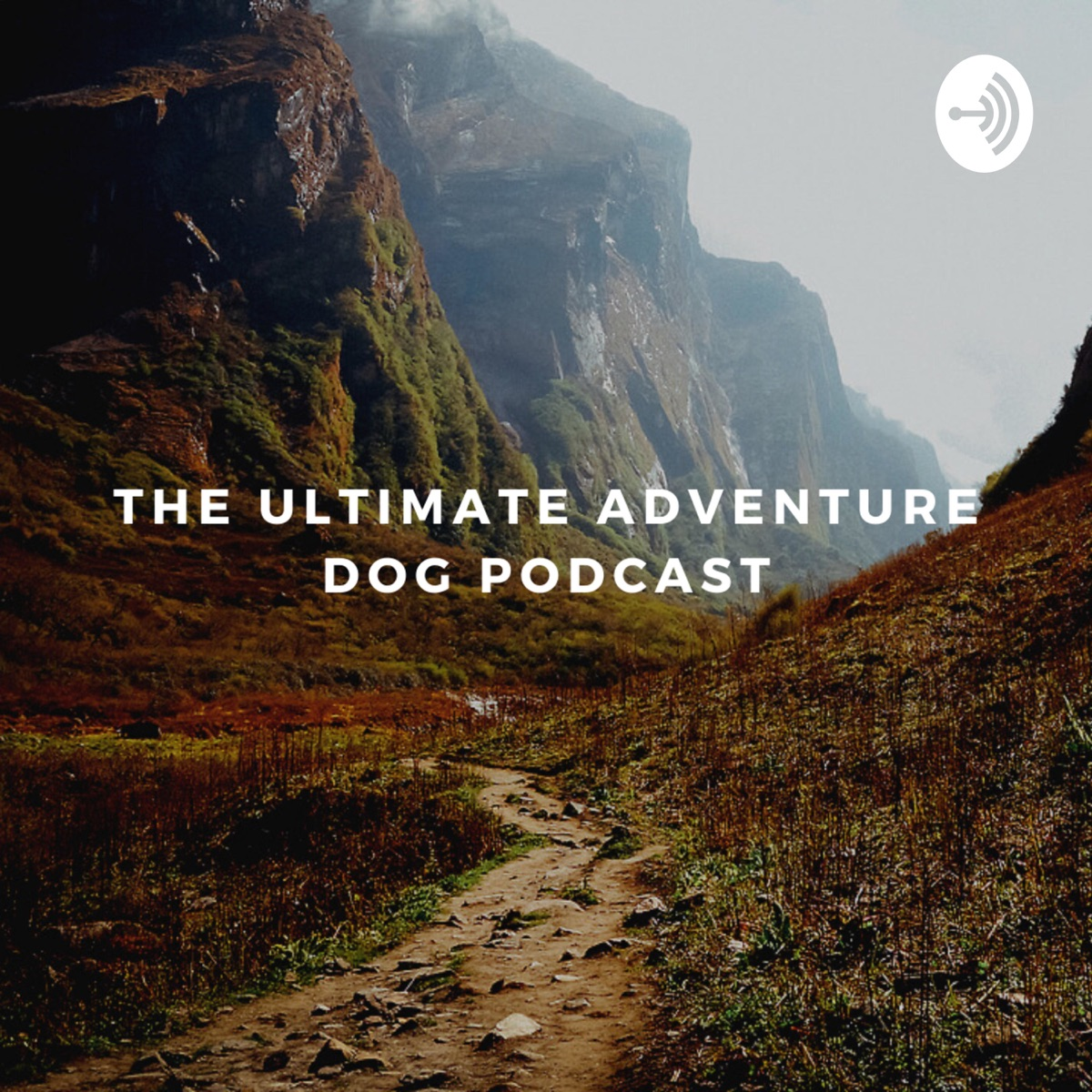 The Ultimate Adventure Dog Podcast