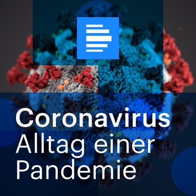 Coronavirus - Alltag einer Pandemie:Deutschlandfunk