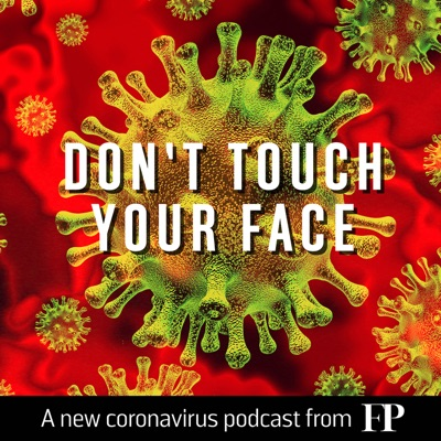 Don't Touch Your Face:Foreign Policy