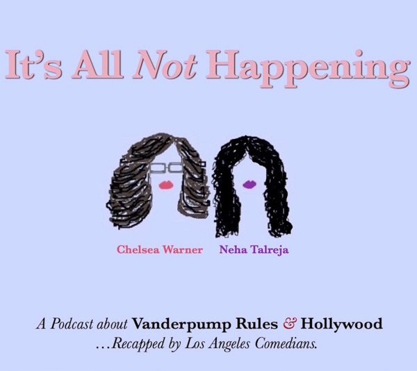 It's All Not Happening Podcast