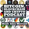 The Bitcoin Blockchain Crypto Podcast