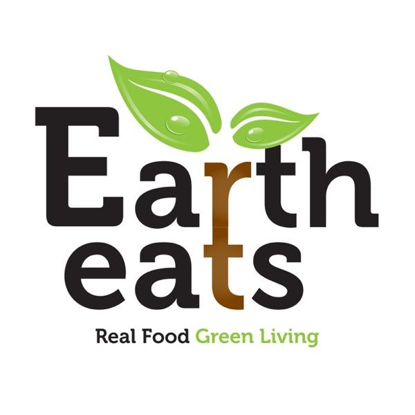 Earth Eats: Real Food, Green Living image