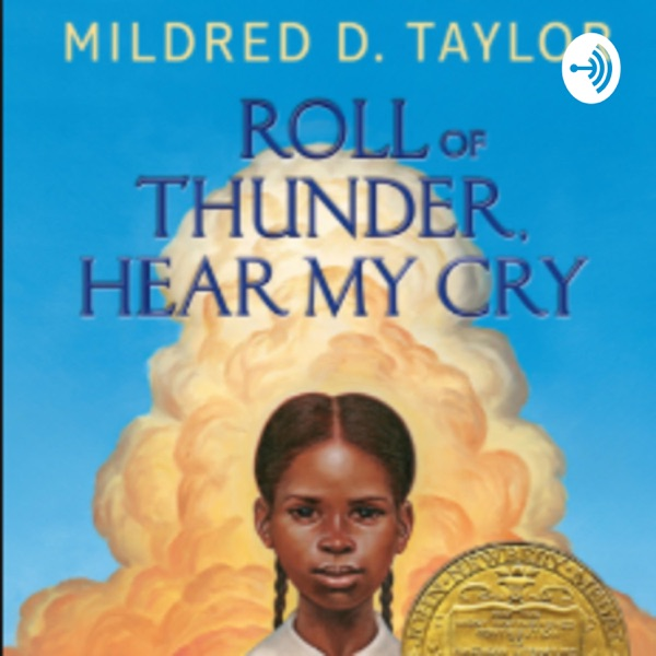 """""""Roll of Thunder, Hear my Cry"""" Novel Discussion"""