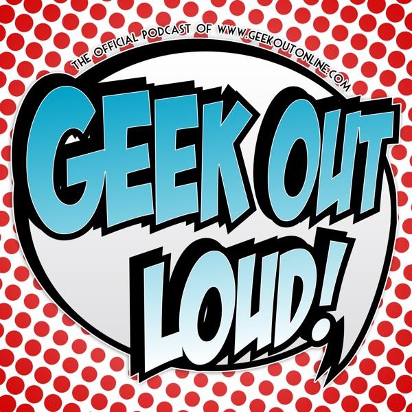 Geek Out Loud – Geek Out Loud