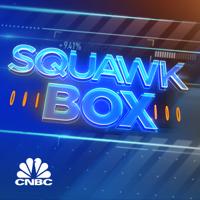 Squawk Box Europe Express podcast