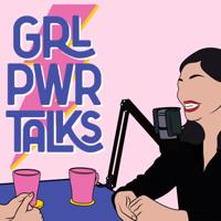 女力心聲 GRL PWR TALKS