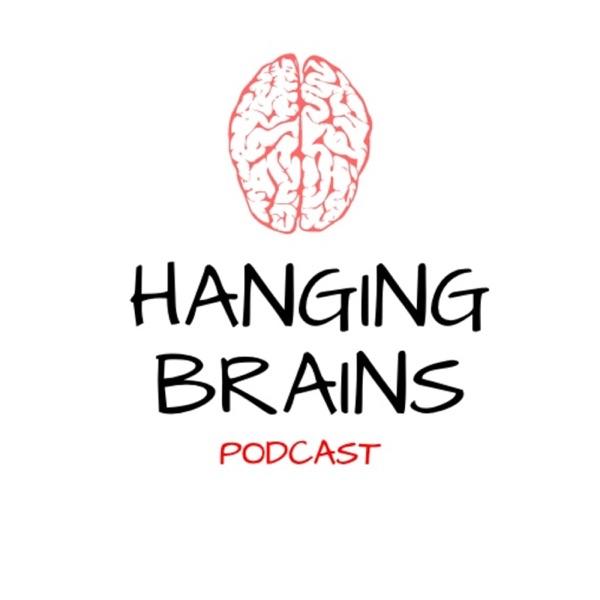 Hanging Brains Podcast