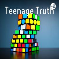 Teenage Truth podcast