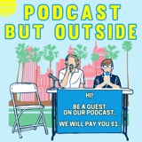 Image of Podcast But Outside podcast