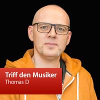 Thomas D : Triff den Musiker