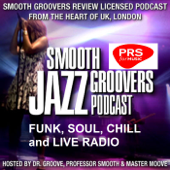 Smooth Groovers Licensed Jazz Funk Soul and Smooth Jazz Podcast