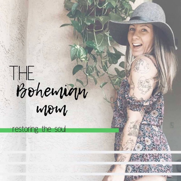 The Bohemian Mom: Restoring The Soul