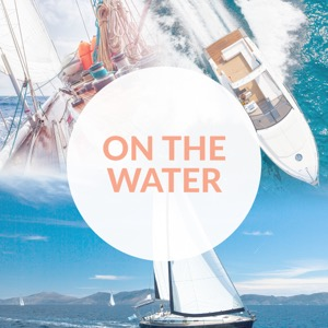 On The Water Podcast