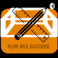 Plan and Succeed podcast
