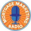 Mortgage Marketing Radio artwork