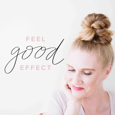 Feel Good Effect:Robyn Conley Downs