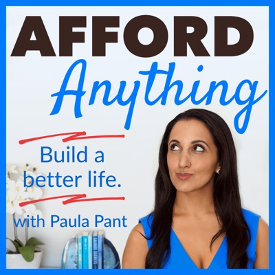Afford Anything:Paula Pant