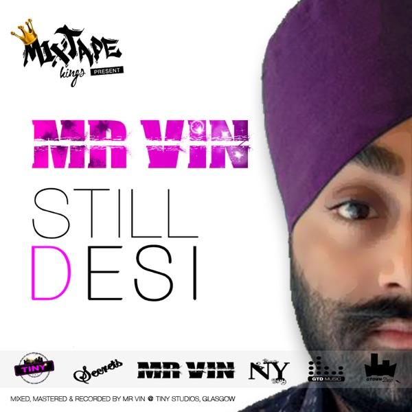 Mr Vin - Still Desi (Vol.1)