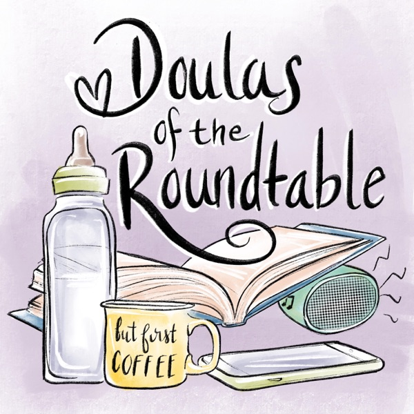 Doulas of the Roundtable