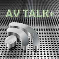 AV Talk+ podcast