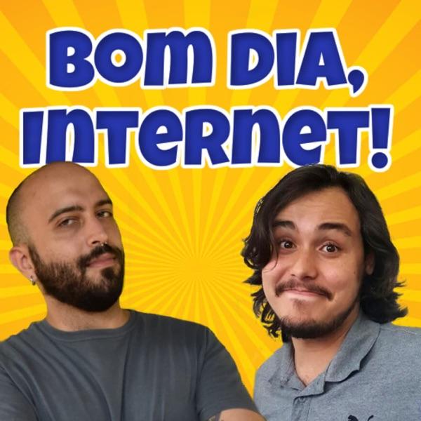 Bom dia internet